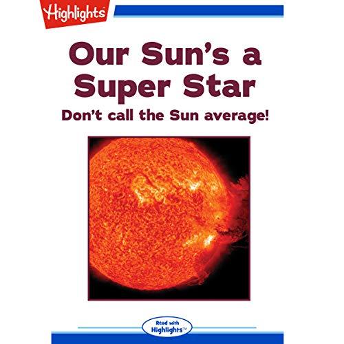 Our Sun's a Super Star copertina