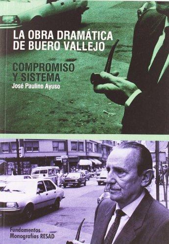 La obra dramática de Buero Vallejo: Compromiso y sistema: 183 (Arte /...