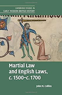 Martial Law and English Laws, c.1500–c.1700