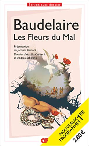 Les Fleurs du Mal - PROGRAMME NOUVEAU BAC 2021 1ère- Parcours Alchimie poétique