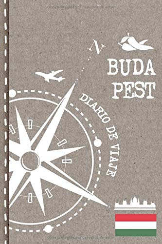 Budapest Diario de Viaje: Libro de Registro de Viajes - Cuaderno de Recuerdos de Actividades en Vacaciones para Escribir, Dibujar - Cuadrícula de Puntos, Bucket List, Dotted Notebook Journal A5
