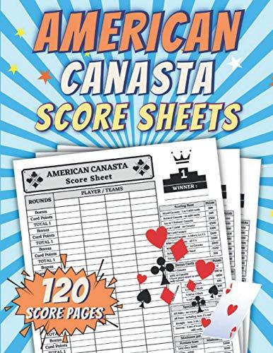 "American Canasta Score Sheets: American Canasta Score Cards   American Canasta Notebook Sheets American Canasta Board Game Sheets   120 Score Pages   Large Print 8.5' x 11"""