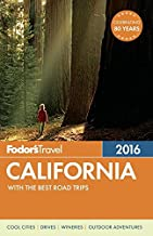 Fodor's California 2016: with the Best Road Trips (Full-color Travel Guide)
