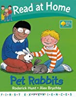 Read at Home: First Experiences: Pet Rabbits (Read at Home First Experiences)