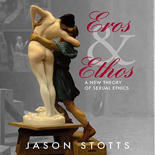 Eros and Ethos audiobook cover art