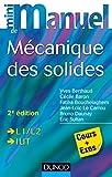 Mini manuel de mécanique des solides - Cours et exercices corrigés (Physique t. 1) - Format Kindle - 9782100711123 - 12,99 €