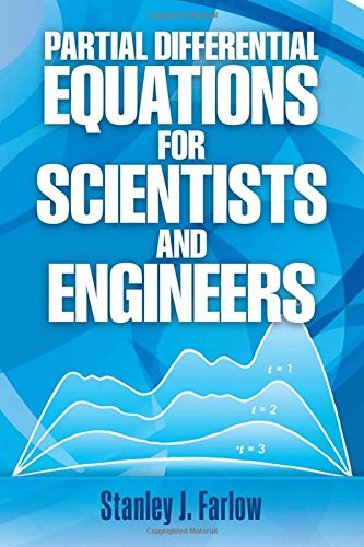 Compare Textbook Prices for Partial Differential Equations for Scientists and Engineers Dover Books on Mathematics Reprint Edition ISBN 8601234581253 by Stanley J. Farlow