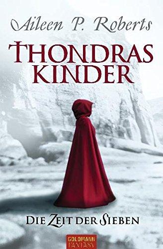Buch: Thondras Kinder - Die Zeit der Sieben von Aileen P. Roberts aka Claudia Lössl