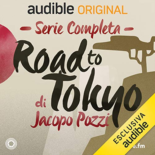 Road to Tokyo. Serie completa: Road To Tokyo 1-8