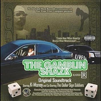 The Gamblin Shazk (Original Soundtrack) [feat. The Dollar Sign Soilders]