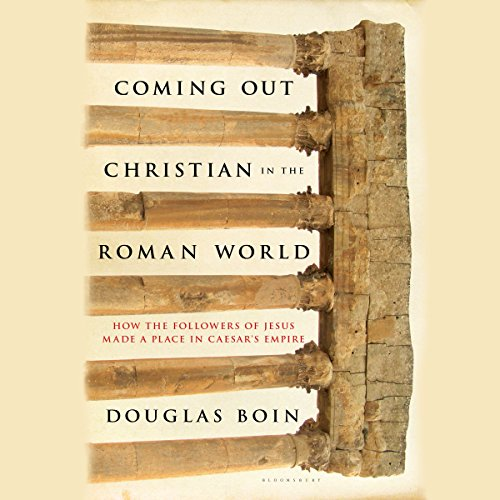 Coming Out Christian in the Roman World cover art