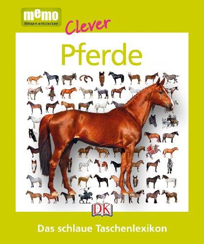 memo Clever. Pferde: Das schlaue Taschenlexikon