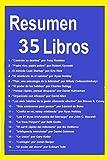 Resumen y Ejercicios de 35 Libros: La semana laboral de 4 horas, El Poder de los Hábitos, El carril...