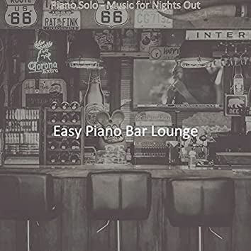 Piano Solo - Music for Nights Out