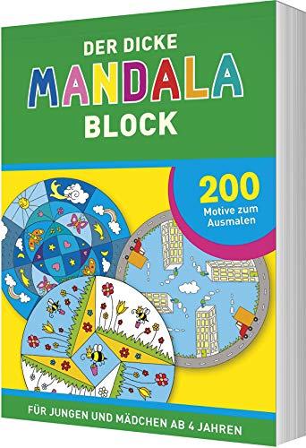 Der dicke Mandala-Block: 200 Motive zum Ausmalen - Für Jungen und Mädchen ab 4 Jahren