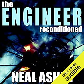 The Engineer ReConditioned                   By:                                                                                                                                 Neal Asher                               Narrated by:                                                                                                                                 Todd McLaren                      Length: 10 hrs and 41 mins     40 ratings     Overall 4.2