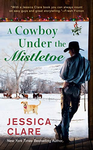A Cowboy Under the Mistletoe (The Wyoming Cowboys Series Book 3)