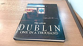 Hardcover DUBLIN: One in a Thousand. Book