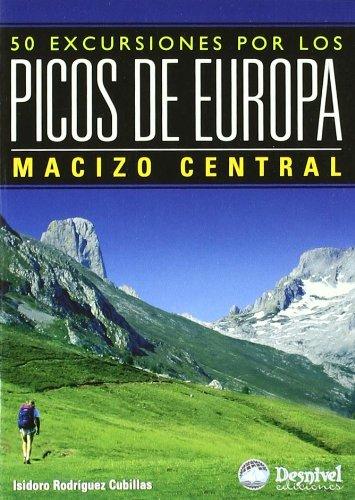 Picos De Europa - Macizo Central - 50 Excursiones