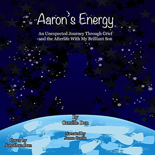 Aaron's Energy Audiobook By Camille Dan cover art