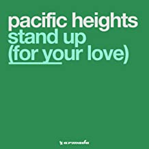 Stand Up (For Your Love)