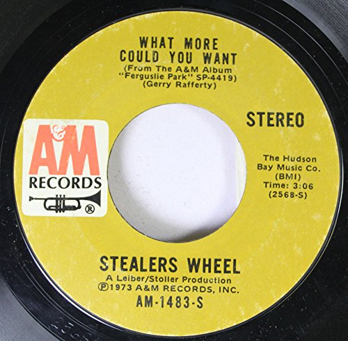 Stealers Wheel 45 RPM What More Could You Want / Star
