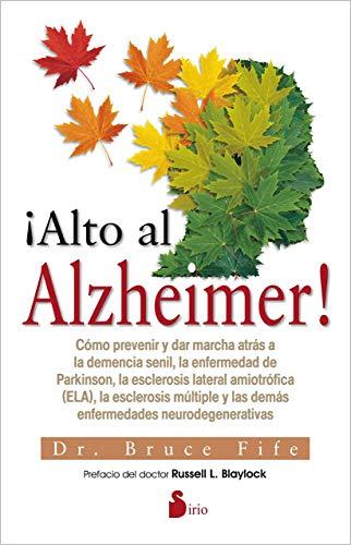 ¡ALTO AL ALZHEIMER! (Spanish Edition)
