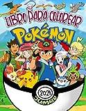 Pokemon Libro Para Colorear: Pokemon Genial Libro Para Colorear Con Imágenes Impresionantes No Oficiales Para Niños De 4 A 12 Años