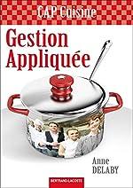 Gestion appliquée CAP cuisine d'Anne Delaby