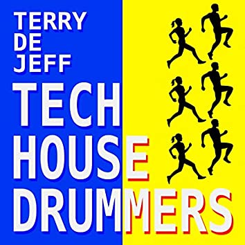 Tech House Drummers