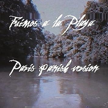 Fuimos a la Playa Paris (Spanish Version)