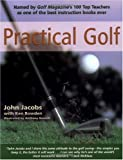by Ken Bowden,by John Jacobs Practical Golf(text only)1st (First) edition [Paperback]1998