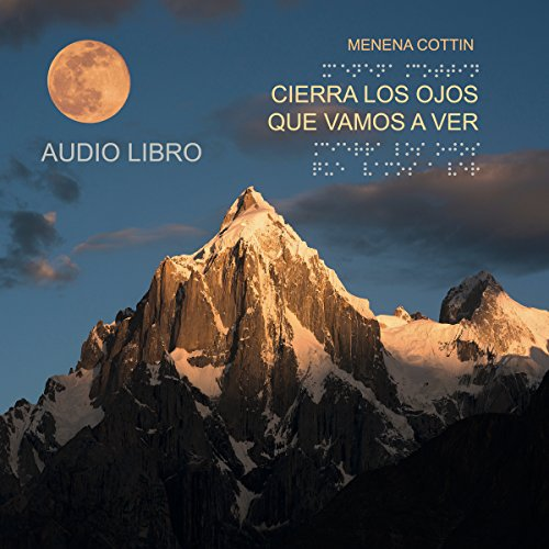 Cierra los ojos que vamos a ver [Close Your Eyes Let's See] audiobook cover art