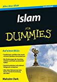Islam für Dummies - Malcolm R. Clark