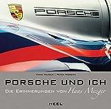 Porsche und ich: Die Hans Mezger Biografie - Peter Morgan