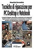 Photo Gallery tecniche di riparazione per pc desktop e notebook