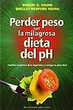 ALKALINECA Perder Peso con la Milagrosa Dieta del Ph (SALUD Y VIDA NATURAL) Estándar, Único (355228)