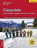 Ciaspolate. Tirolo orientale, Sappada/Pladen, Comelico