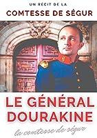 Le général Dourakine: un roman pour enfants de la comtesse de Ségur.