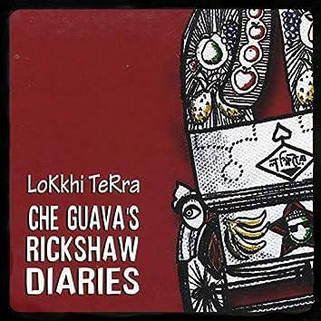 Che Guava's Rickshaw Diaries