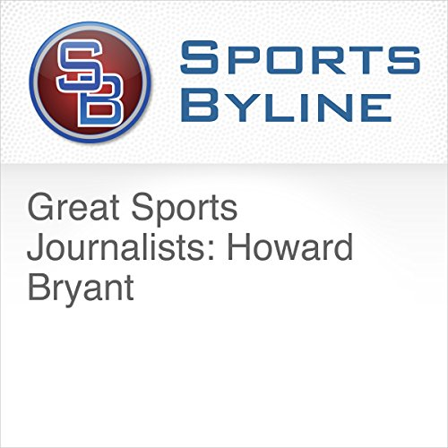 Great Sports Journalists: Howard Bryant audiobook cover art
