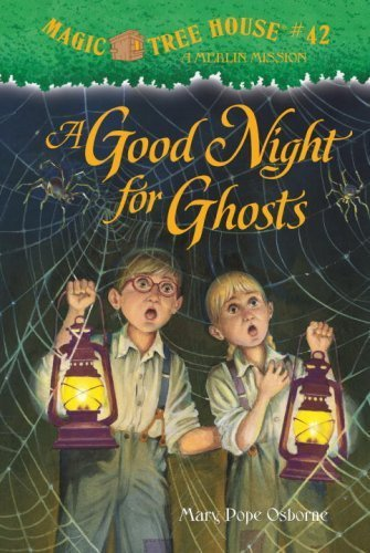 Magic Tree House #42: A Good Night for Ghosts (A Stepping Stone Book(TM)) by Osborne, Mary Pope (2009) Hardcover