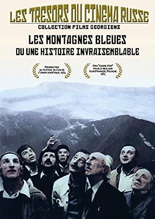 Blue Mountains, or Unbelievable Story ( Tsisperi mtebi anu daujerebeli ambavi )