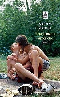 Leurs enfants après eux par Nicolas Mathieu