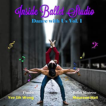Inside Ballet Studio Dance with Us Vol. 1