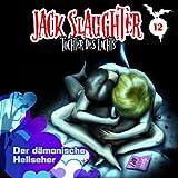 Jack Slaughter – Folge 12: Der dämonische Hellseher