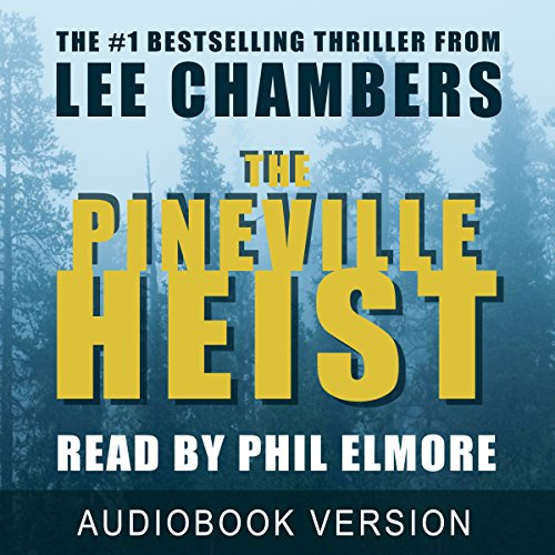 The Pineville Heist audiobook cover art