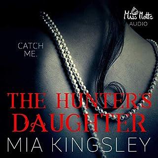 The Hunter's Daughter     The Twisted Kingdom 7              Autor:                                                                                                                                 Mia Kingsley                               Sprecher:                                                                                                                                 Katharina Lichtblau,                                                                                        Christopher Brehmer,                                                                                        Valentin Sommelfeld                      Spieldauer: 4 Std. und 52 Min.     52 Bewertungen     Gesamt 4,6