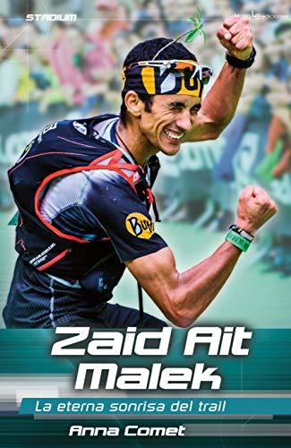 Zaid Ait Malek. La eterna sonrisa del trail: 9 (Stadium)