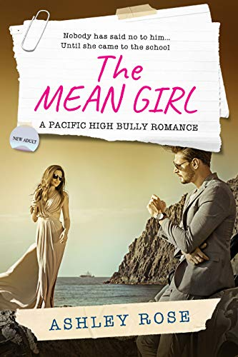 The Mean Girl: A Pacific High School Bully Romance (A Pacific High Series Book 3) (English Edition)